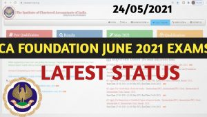 CA Foundation June 2021 Exams Postponed?   Latest Status of Foundation Exams   Request To ICAI