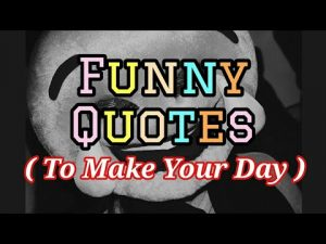 FUNNY QUOTES BEST COLLECTIONS.