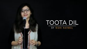 """""""Toota Dil"""" by Nidhi Narwal 