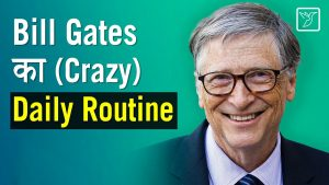 Bill Gates Daily Schedule and Morning routine | Daily Schedule | Hindi