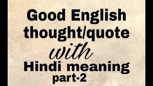 English thoughts/quotes with Hindi meaning, part-2 #thought