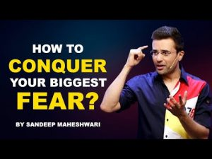 How to Conquer your Biggest Fear? By Sandeep Maheshwari I Hindi
