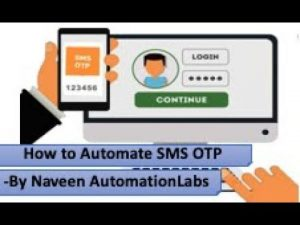 How to automate OTP number in Selenium and API || Using Twilio SMS APIs