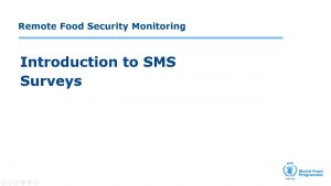 Introduction to SMS Surveys