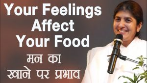 Your Feelings Affect Your Food: Part 10: BK Shivani (Hindi)